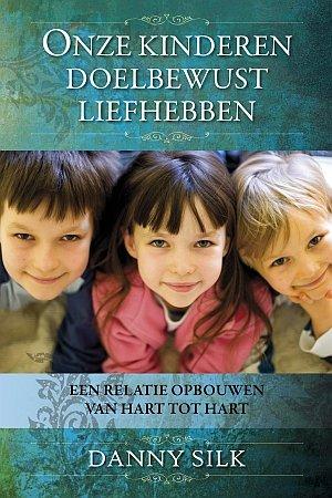 Boek Onze kinderen doelbewust liefhebben